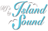 DJ's by Island Sound