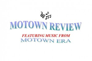 Motown Review