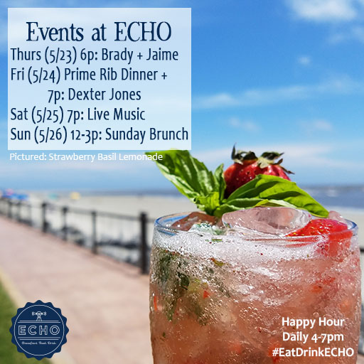 Events at ECHO 5.24.19 memorial day wkend